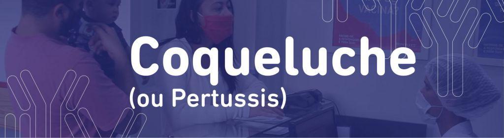 Doenças e vacinas - Coqueluche